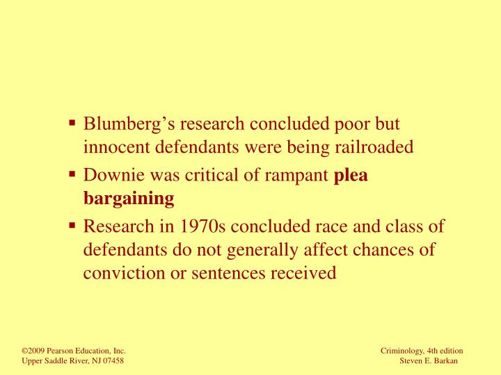 Blumberg's research concluded poor but innocent defendants were being railroaded