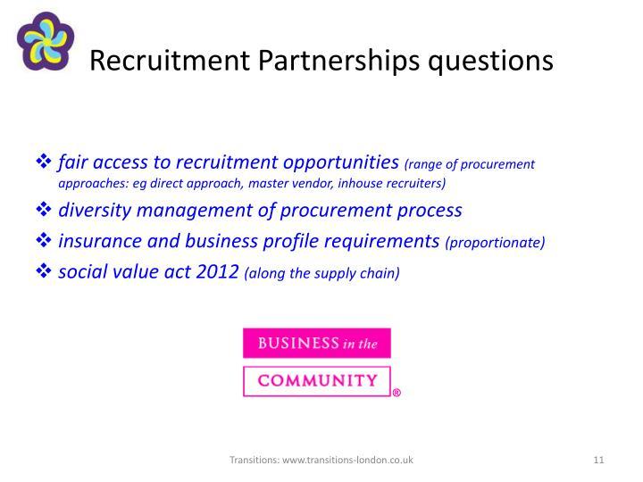 Recruitment Partnerships questions