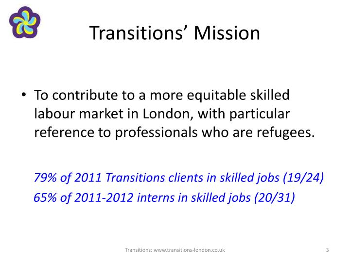 Transitions mission