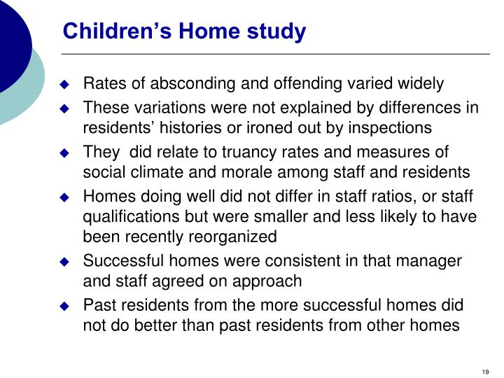 Children's Home study