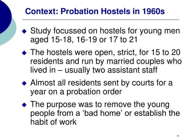 Context: Probation Hostels in 1960s