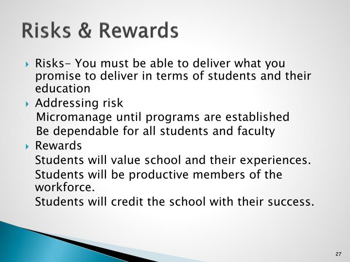 Risks & Rewards