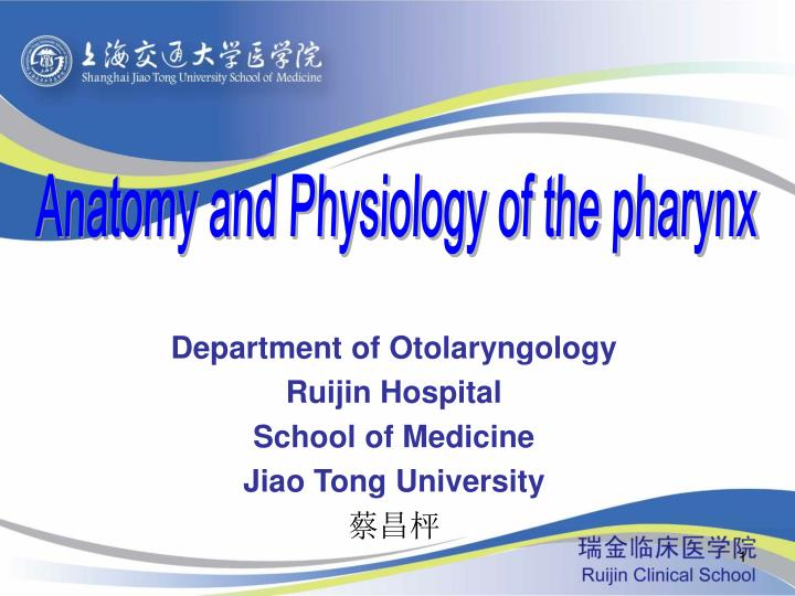 department of otolaryngology ruijin hospital school of medicine jiao tong university n.