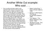 another white out example who said