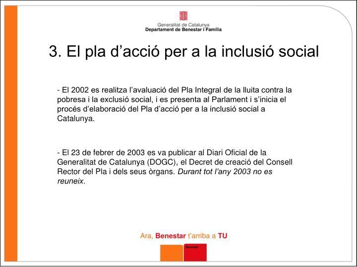 3. El pla d'acció per a la inclusió social