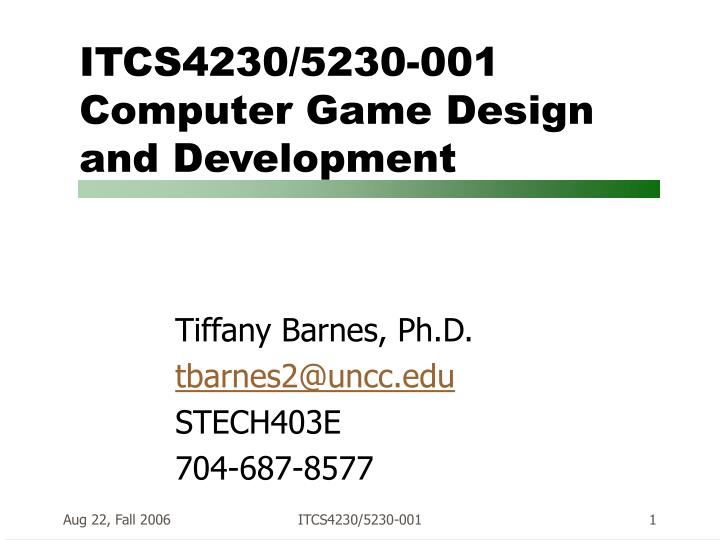 Itcs4230 5230 001 computer game design and development