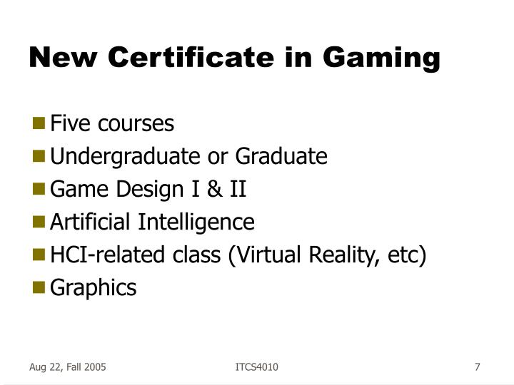 New Certificate in Gaming
