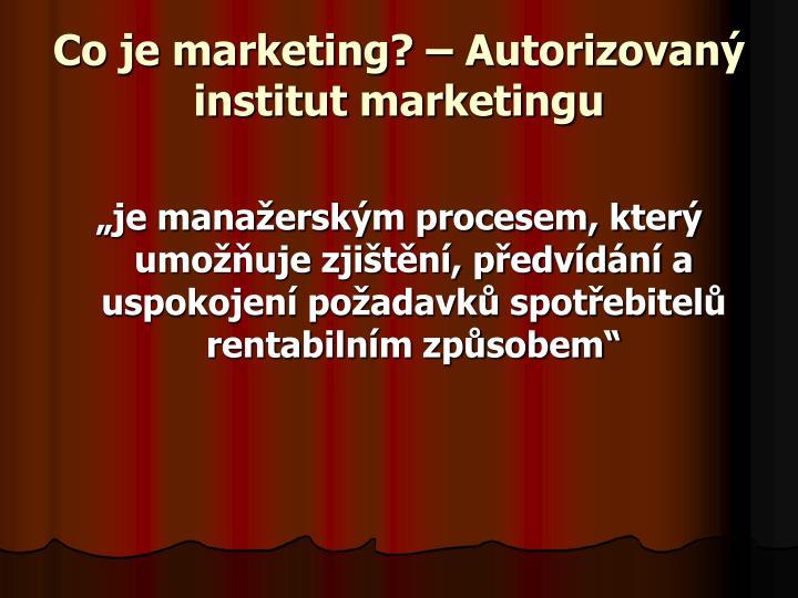 Co je marketing? – Autorizovaný institut marketingu