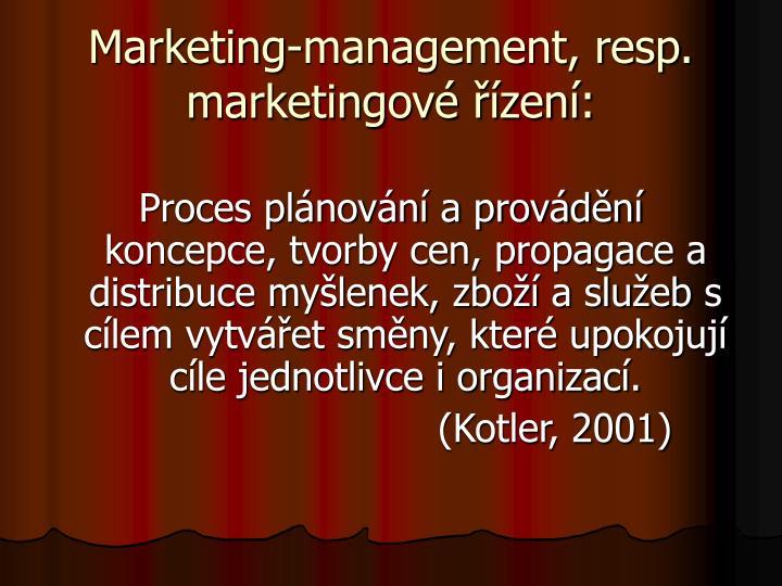 Marketing-management, resp. marketingové řízení: