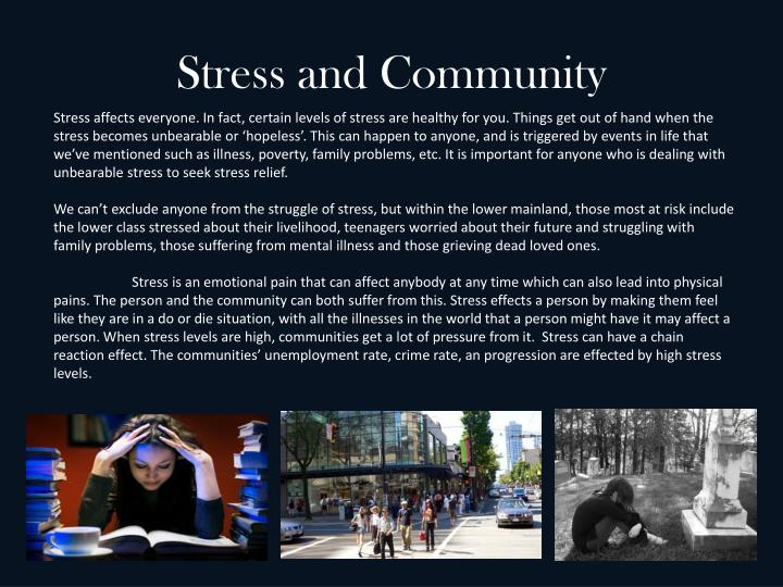 Stress and Community