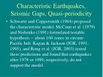 characteristic earthquakes seismic gaps quasi periodicity