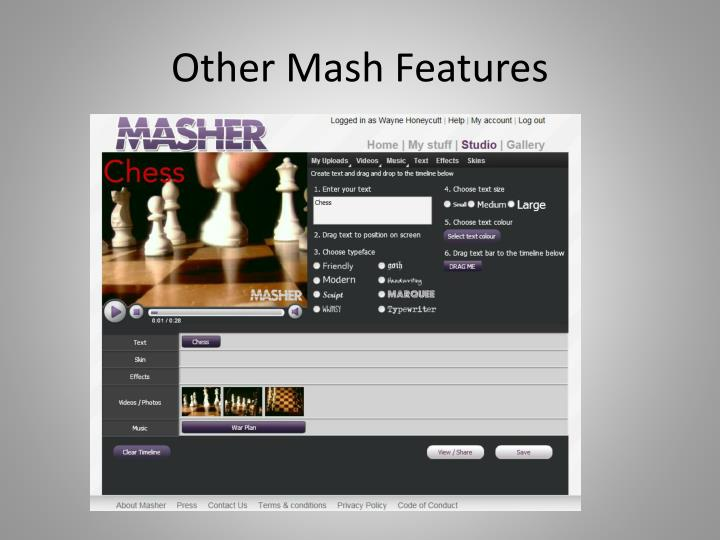 Other Mash Features
