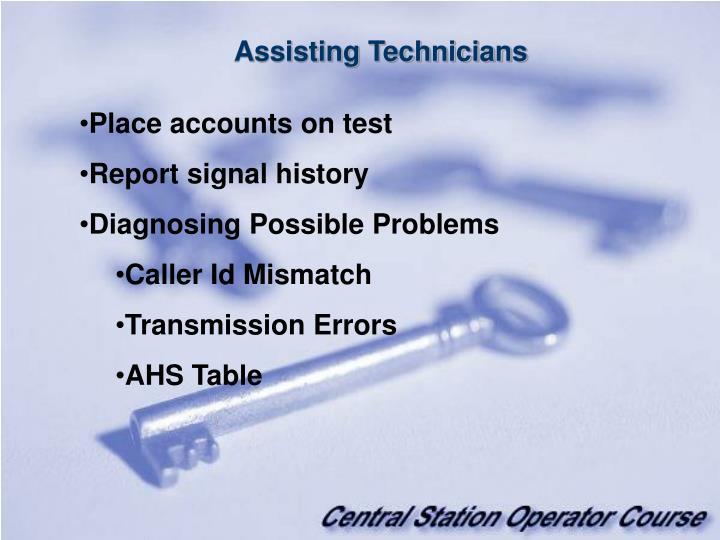 Assisting Technicians