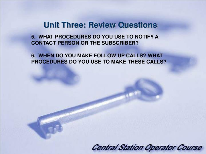 Unit Three: Review Questions