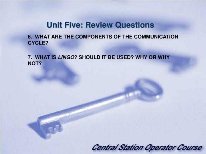 Unit Five: Review Questions