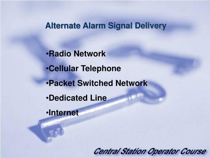 Alternate Alarm Signal Delivery