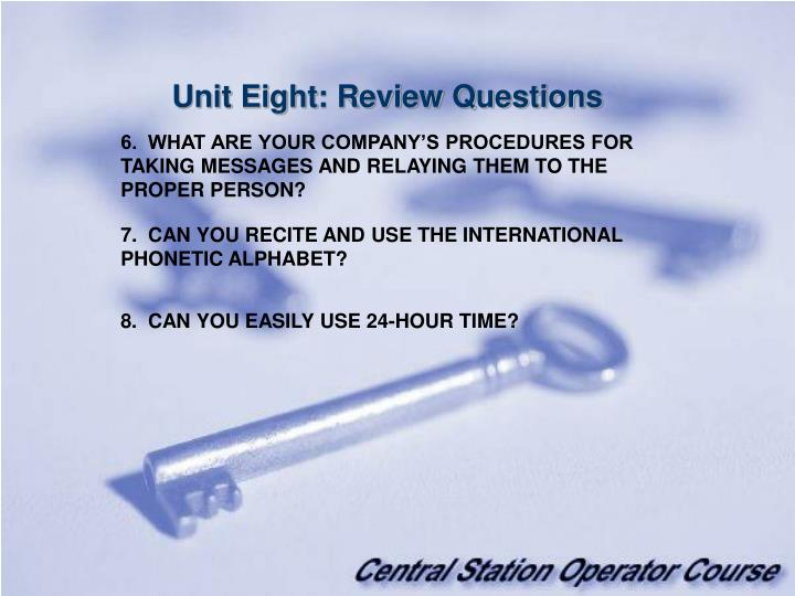 Unit Eight: Review Questions