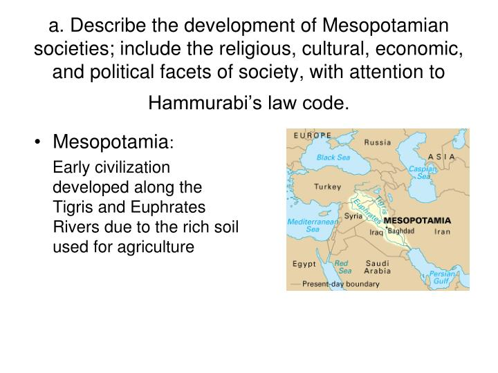 early civilizations mesopotamia china 2 China early civ's developed in river  which factor led to the development of civilizations in ancient mesopotamia  a communist government in china (2).