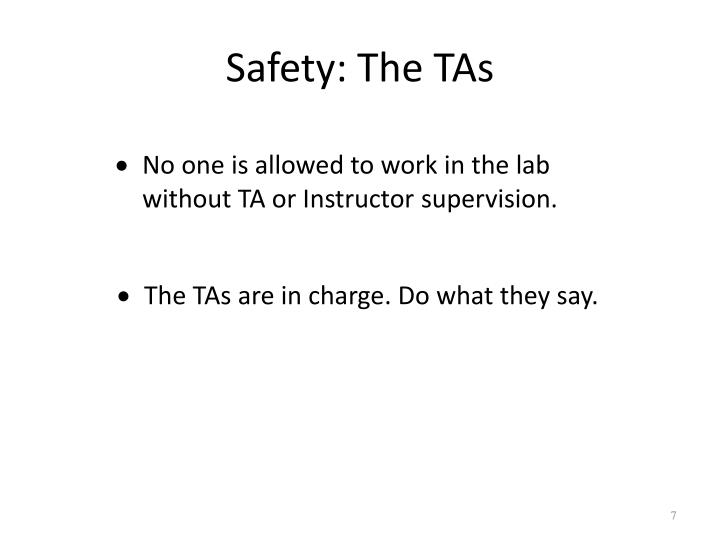 Safety: The TAs