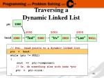 traversing a dynamic linked list1