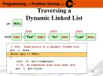 traversing a dynamic linked list11