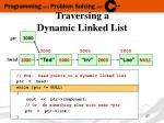traversing a dynamic linked list2