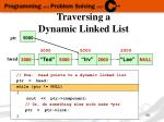 traversing a dynamic linked list5