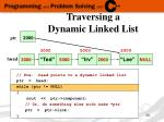 traversing a dynamic linked list8
