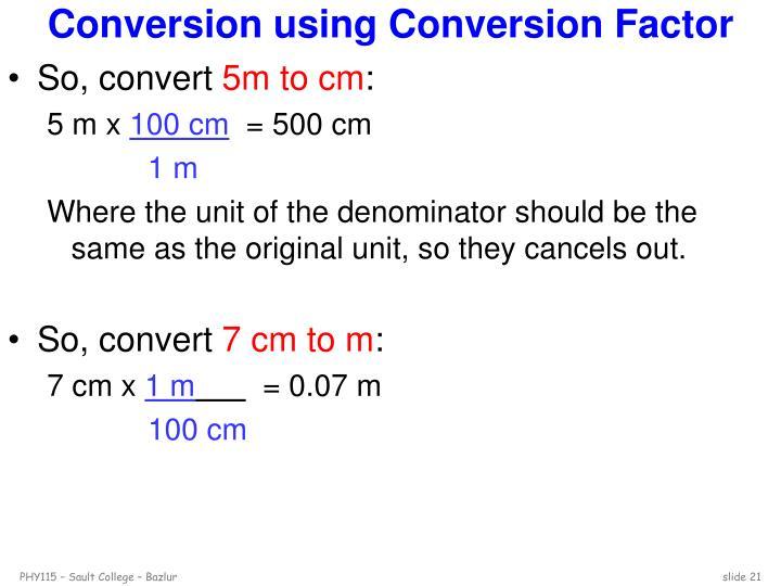 Conversion using Conversion Factor