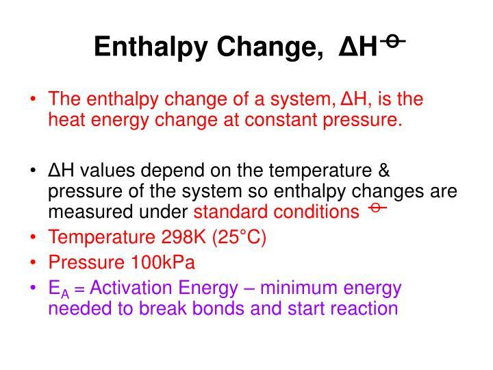 Enthalpy Change,