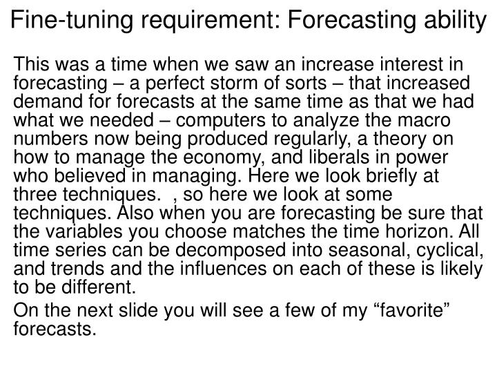 Fine-tuning requirement: Forecasting ability