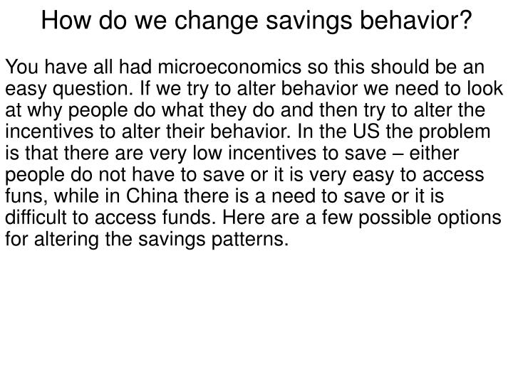 How do we change savings behavior?
