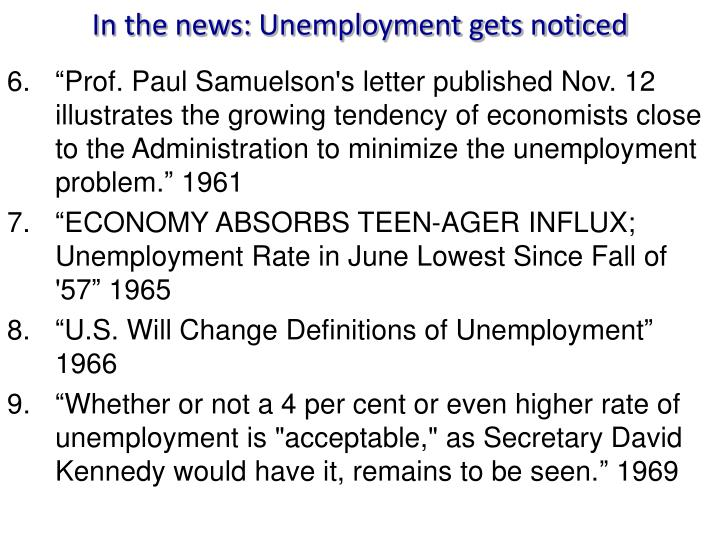 In the news: Unemployment gets noticed