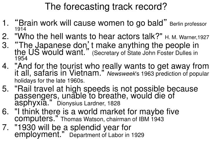 The forecasting track record?