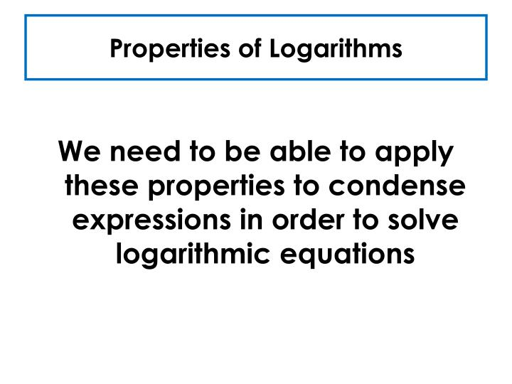 PPT - Integrated Math 2 Lesson #37 Equations with Logs ...