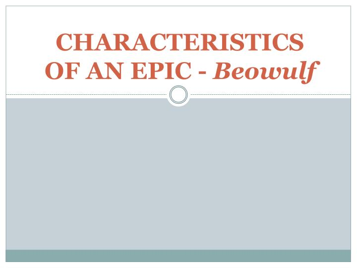 characteristics of an epic beowulf n.