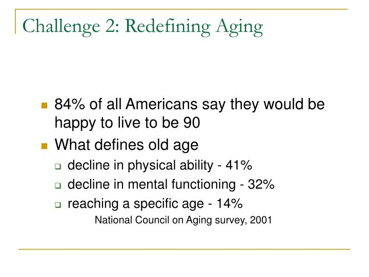 Challenge 2: Redefining Aging