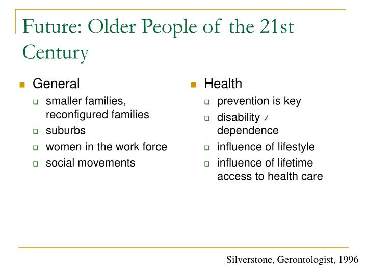 Future: Older People of the 21st Century