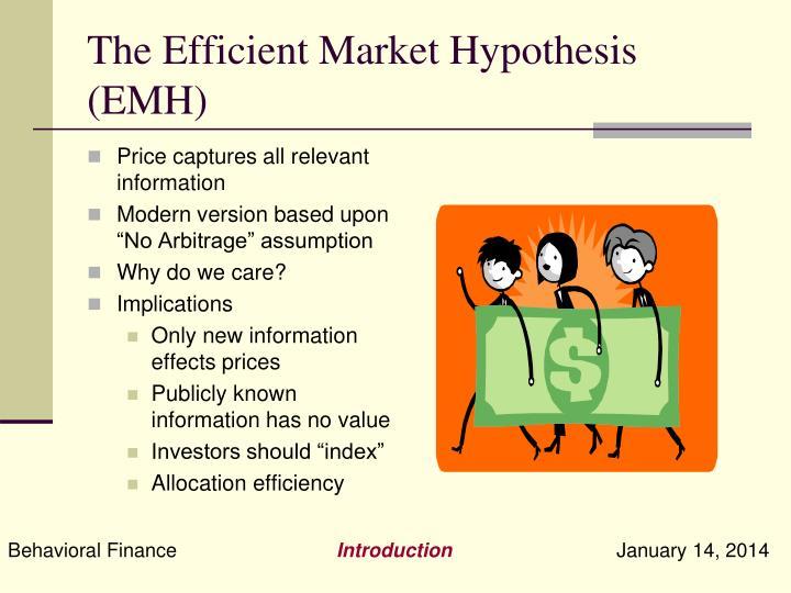 The Efficient Market Hypothesis