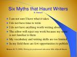 six myths that haunt writers k henson
