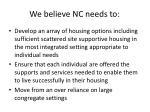 we believe nc needs to