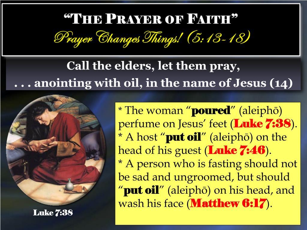 """PPT - """"The Prayer of Faith"""" James 5:13-18 PowerPoint"""