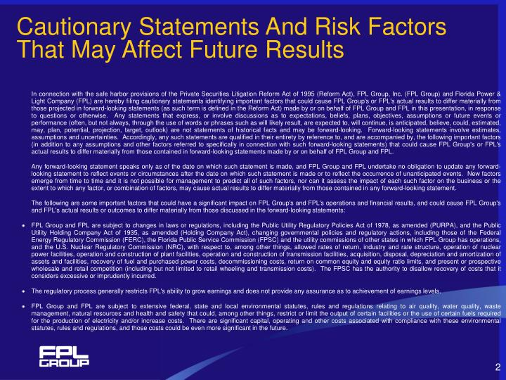 Cautionary statements and risk factors that may affect future results