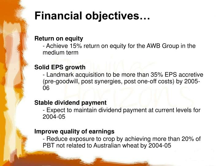 Financial objectives…