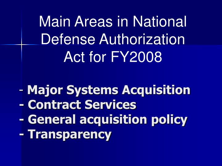 Main Areas in National Defense Authorization Act for FY2008