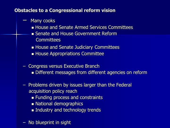 Obstacles to a Congressional reform vision