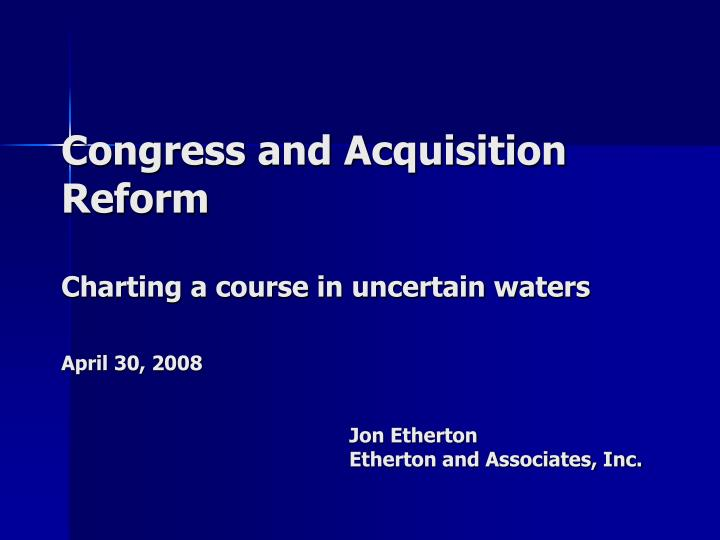 Congress and Acquisition Reform