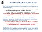 lessons learned options to make it work