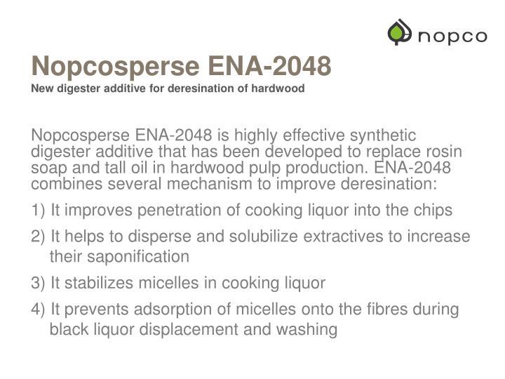 Nopcosperse ena 2048 new digester additive for deresination of hardwood