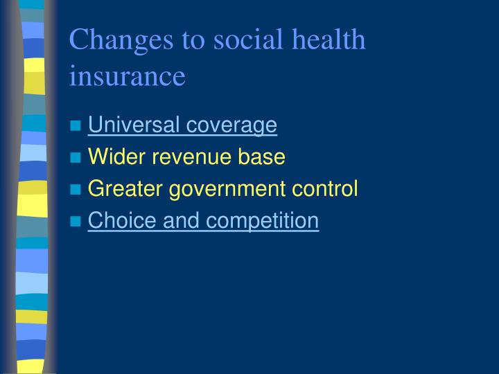 Changes to social health insurance